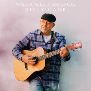 Walk A Mile In My Shoes - Billy Cage - BC001 - 2018 (web)
